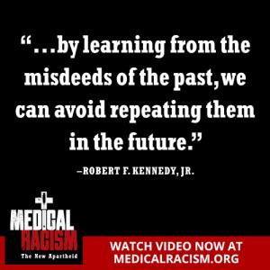 Medical Racism meme RFK Jr Quote